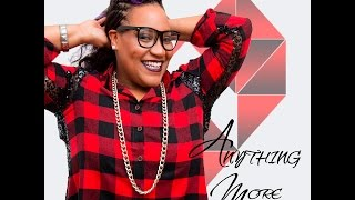 Briz   Anything More Official Video