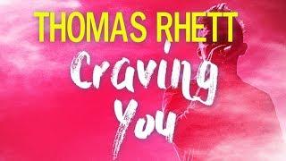 Thomas Rhett - Craving You (Lyrics)