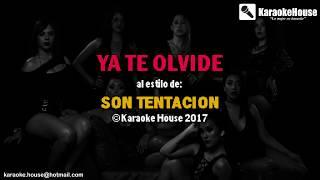 KARAOKE Ya Te Olvide - Son Tentacion