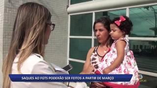 27 01 17 SAQUES AO FGTS PODERÃO SER FEITOS A PARTIR DE MARÇO