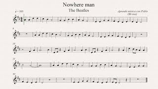 NOWHERE MAN:  Bb inst (clarinete, trompeta, saxo soprano/tenor) (partitura con playback)