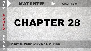 Holy Bible Audio NIV : Matthew Chapter 28 With English Subtitle  (New International Version )