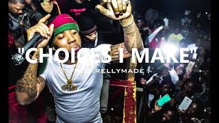"""[FREE] """"Choices I Make"""" YFN Lucci x NBA YoungBoy x OMB Peezy Type Beat (Prod.RellyMade)"""