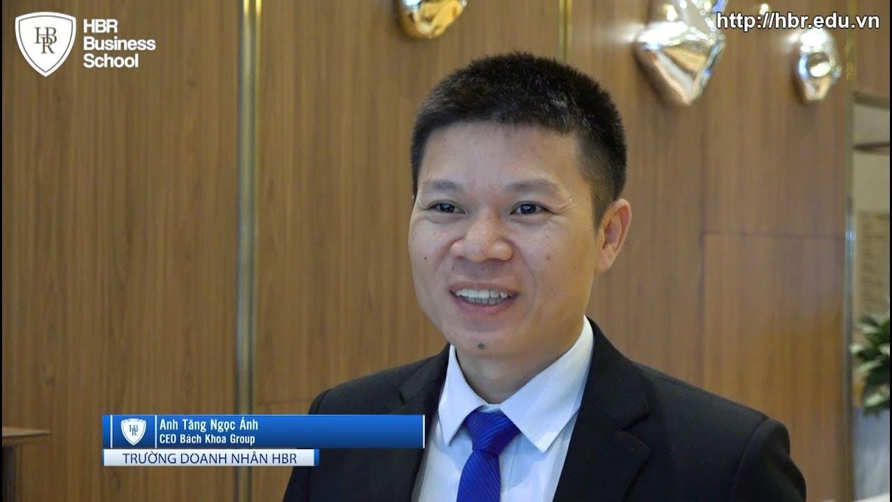 Cảm nhận học viên trường doanh nhân HBR - CEO Bách Khoa Group