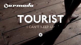 Tourist feat. Will Heard - I Can't Keep Up (Radio Edit)