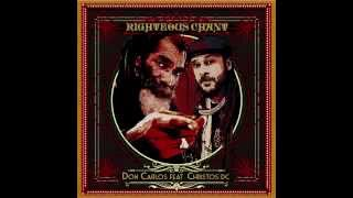 Don Carlos ft. Christos DC Righteous Chant