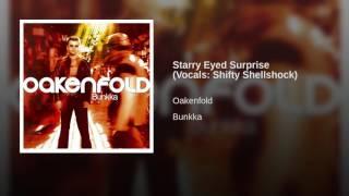 Starry Eyed Surprise (Vocals: Shifty Shellshock)