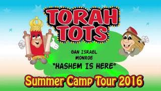 TORAH TOTS AT GAN ISRAEL,MONROE   - HASHEM IS HERE