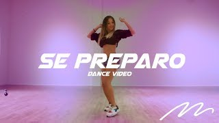 Se Preparo - Ozuna | Magga Braco Dance Video