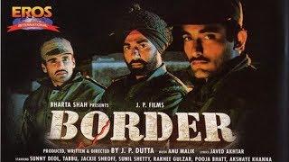 Border Movie   Trailer   Bollywood   13 June, 1997   Sunny Deol   J P Dutta