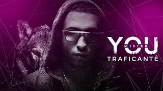 Mister You - Traficanté (Audio)