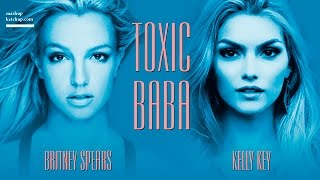 KELLY KEY vs BRITNEY SPEARS   TOXIC BABA   MASHUP