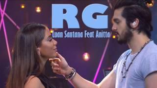 Rg - Luan Santana Feat. Anitta ( Audio Oficial ) Musica Nova