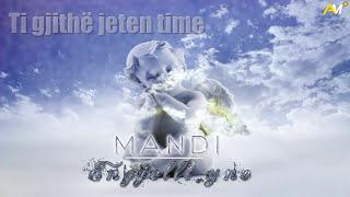Mandi - Engjelli yne (Official Lyrics Video)