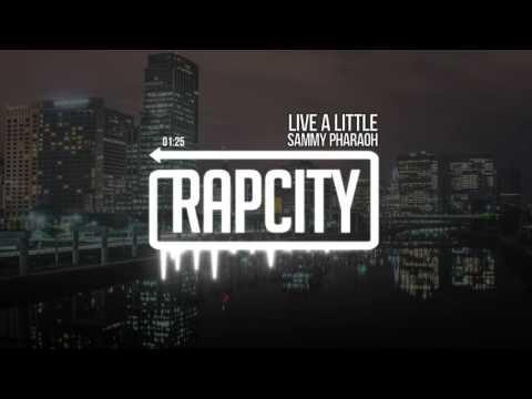 Sammy Pharaoh - Live a Little