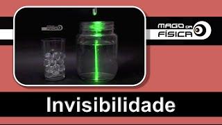 Mago da Física - Invisibilidade