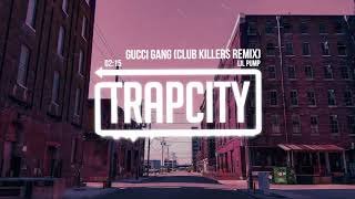 Lil Pump - Gucci Gang (Club Killers Remix) [Lyrics]