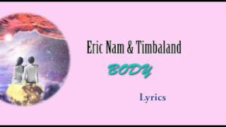 에릭남 Eric Nam, Timbaland – BODY lyrics