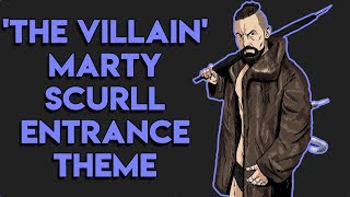 Marty Scurll Entrance Theme