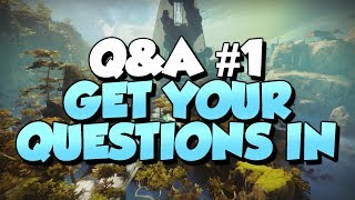 Q&A #1 Get Your Questions In