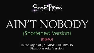 Ain't Nobody (Piano Karaoke demo) Jasmine Thompson