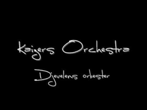 kaizers-orchestra-djevelens-orkester-sofus1993