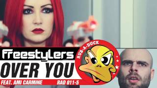 Freestylers featuring Ami Carmine - Over You