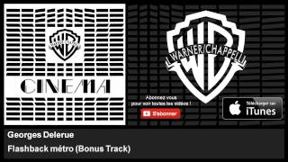 Flashback métro - Bonus Track - Descente aux enfers (Musique du film)