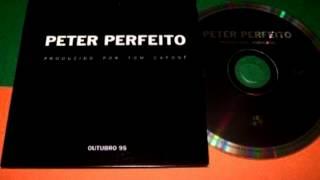 Peter Perfeito - Encosta tua cabecinha no meu ombro e chora