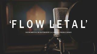 FLOW LETAL - BASE DE RAP / OLD SCHOOL HIP HOP INSTRUMENTAL USO LIBRE (PROD BY LA LOQUERA 2018)