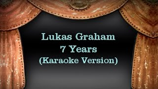 Lukas Graham - 7 Years (Karaoke Version) Lyrics