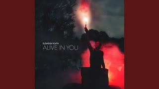 Alive in You (Live at Encounter Camp)