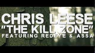 Chris Leese - The Kill Zone (feat. RedEye & Assa) (Official Video)