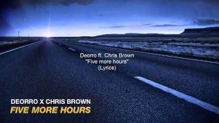 Deorro ft. Chris Brown- Five More Hours  (Lyrics)