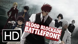 Blood Blockade Battlefront - Official Trailer