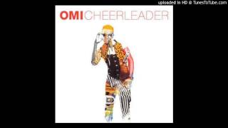 Omi - Cheerleader [Official Audio]
