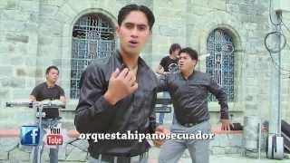 ORQUESTA HISPANOS DEL ECUADOR   Mosaico Soledad-el amor (Clip)