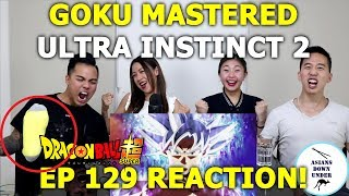 GOKU MASTERED ULTRA INSTINCT - DRAGON BALL SUPER EPISODE 129 REACTION - Aussie Asians