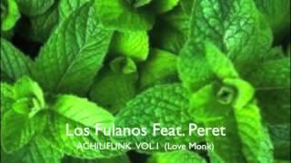 Los Fulanos Feat. Peret Gato (LMNK 20)