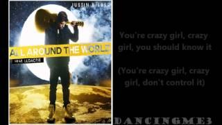 All Around The World by Justin Bieber ft. Ludacris [LYRICS]