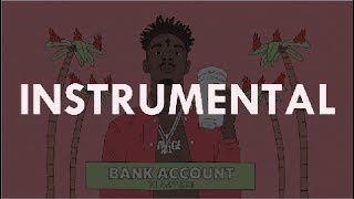21 Savage - Bank Account (instrumental) ReProd. Station 666