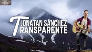 Jonatan Sánchez (Transparente) Nuevo 14 Oct 2016
