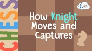Chess: How Knight Moves and Captures