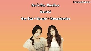 Davichi _ Don't Say Goodbye [Eng Sub + Han + Rom] HD