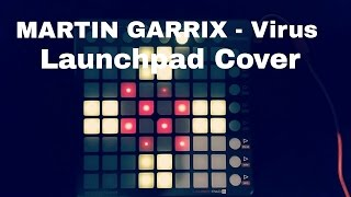 Martin Garrix - Virus (Launchpad Cover) + [Project File]