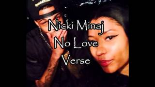Nicki Minaj No Love (Verse-Lyrics-Video)