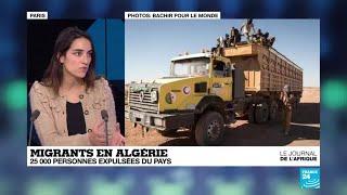 Migrants en Algérie : 25 000 personnes expulsées du pays