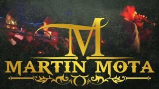 Martin Mota: Acompañado por Los Pesados De La Sierra(Miguel Mota Guerrero)