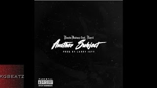 PandaBadAzz ft. Rucci - Another Subject [Pro. By Larry Jayy] [New 2017]
