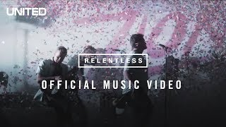 Hillsong UNITED Relentless Music Video